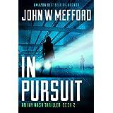 IN Pursuit (An Ivy Nash Thriller, Book 2) (Redemption Thriller Series 8)