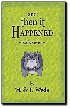 And then it happened book 7