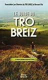 Image de Le guide du tro breiz le tour de Bretagne à pied en 46 étapes