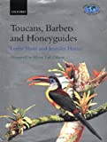 img - for Toucans, Barbets and Honeyguides (Bird Families of the World) book / textbook / text book