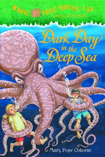 Oak House Tree - Dark Day in the Deep Sea (Magic Tree House (R) Merlin Mission)