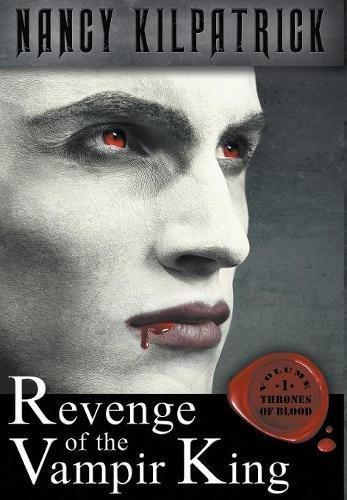 Revenge of the Vampir King (Thrones of Blood)