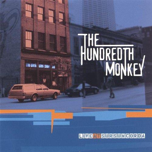 Live at Sursumcorda by The Hundredth Monkey
