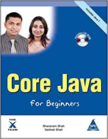 Core Java for Beginners, (Book/CD-Rom): Sharanam Shah