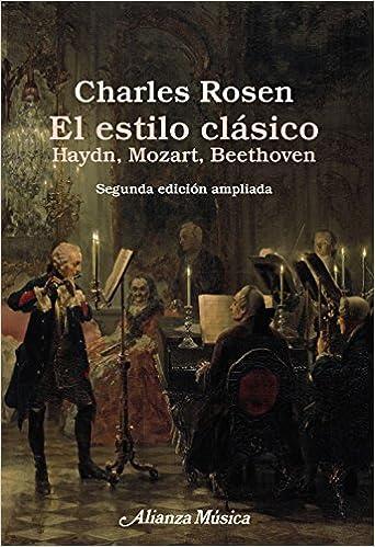 el estilo clsico the classical style haydn mozart beethoven spanish edition