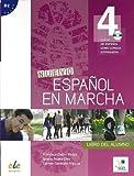 Nuevo español en marcha 4 (Nuevo Espanol en Marcha)
