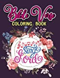 Bible Verse Coloring Book: A Christian Coloring Book: Inspirational Bible Verse Quotes to Doodle and Colour (Lettering Design & Calligraphy to Live ... Books for Kids, Boys, Girls, Teens & Adult)