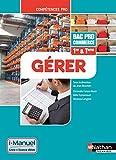 Gérer - 1re/ Term Bac Pro