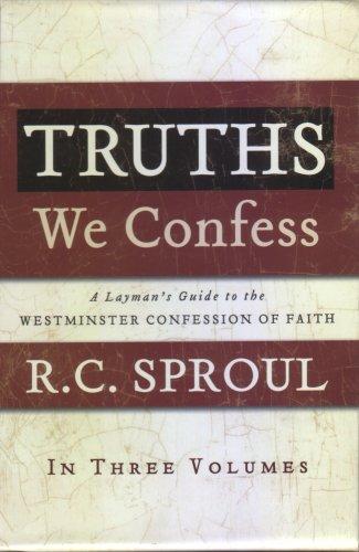 Truths We Confess, Three-Volume Set