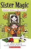 Mabel Makes the Grade, Anne Mazer, 0439872480