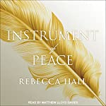Instrument of Peace: Symphony of the Cursed, Book 1 | Rebecca Hall