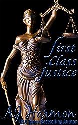 First Class Justice (First Class series Book 3)