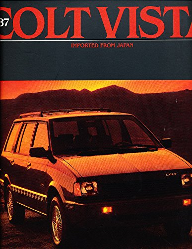 Vista Colt Dodge Wagon (1987 Dodge Colt Vista Wagon and 4wd Original Car Sales Brochure)