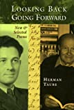 Looking Back, Going Forward, Herman Taube, 1928755038