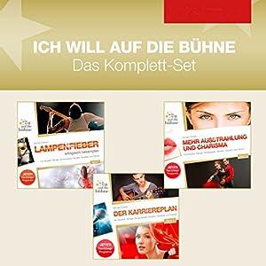 Das Erfolgscoaching für Musiker, Sänger, Schauspieler, Models, Speaker und Tänzer (Ich will auf die Bühne 1-3) Hörbuch