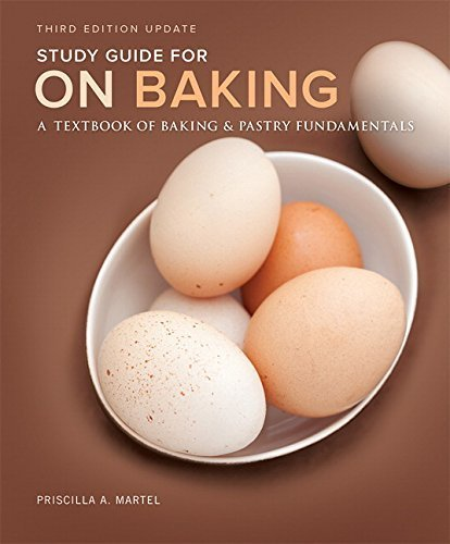 Study Guide for On Baking (Update): A Textbook of Baking and Pastry Fundamentals by Sarah R. Labensky (2015-01-28)