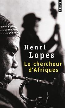 Le chercheur d'Afriques par Lopes