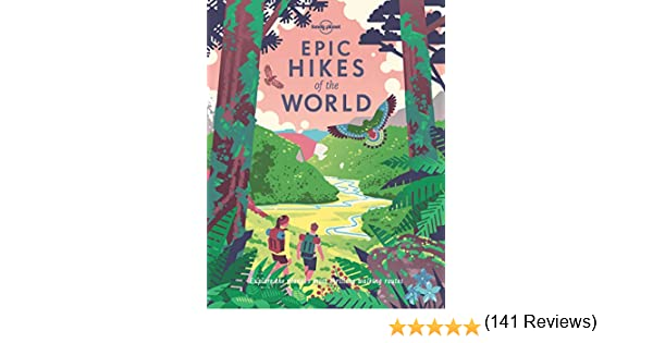 EPIC HIKES OF THE WORLD 1 (Lonely Planet): Amazon.es: AA. VV ...