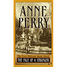 The Face of a Stranger: A William Monk Novel