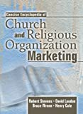 Concise Encyclopedia of Church and Religious Organization Marketing, Robert E. Stevens and Bruce Wrenn, 0789018780