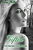 Gifted, Jenny Phillips, 1481118021