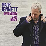 Everybody Says Don't by Mark Jennett