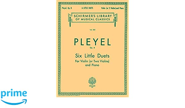 Six Little Duets, Opus 48: For Two Violins and Piano: 0 (Kalmus Edition)