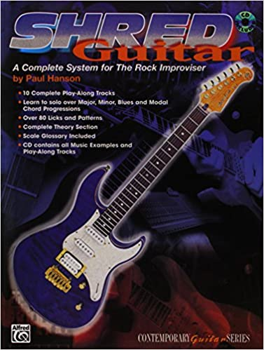 Shred Guitar: A Complete System for the Rock Improviser Contemporary Guitar Series: Amazon.es: Paul E. Hanson: Libros en idiomas extranjeros