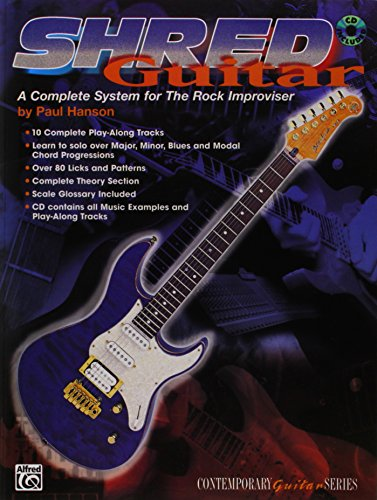 Shred Guitar: A Complete System for the Rock Improviser, Book & CD (Contemporary Guitar Series)