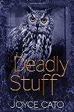 Deadly Stuff, Joyce Cato, 0719813204