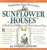 Sunflower Houses, Sharon Lovejoy, 0761123865