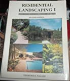 Residential Landscaping I, Theodore D. Walker, 0442237820