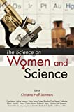 The Science of Women in Science, Christina Hoff Sommers, 0844742813
