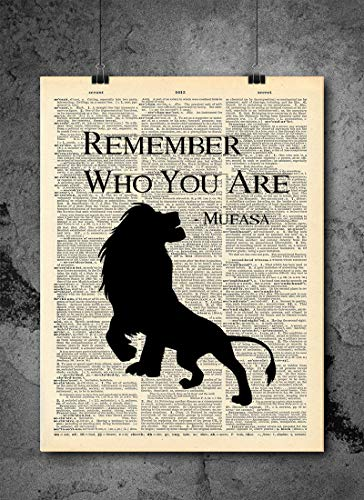 Lion King - Mufasa Remember Who You Are Quote   Inspirational Art - Vintage Dictionary Print 8x10 inch Home Vintage Art Prints Wall Art for Home Decor Wall Decorations Upcycled Book Art Unframed