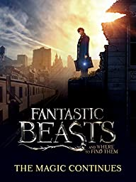 Bonus Content: Fantastic Beasts and Where to Find Them - The Magic Continues