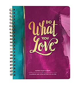 One Love Paper Co. Inspired Year Planner - Calendar & Goal-Setting all-in-one 2018 Monthly Weekly Planner (Do What You Love)