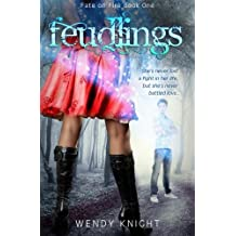 Feudlings (Fate on Fire Series) (Volume 1)