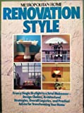 Metropolitan Home Renovation Style, Joanna L. Krotz and Meredith Corporation Staff, 0394758196