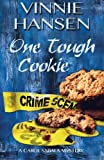 img - for One Tough Cookie (A Carol Sabala Mystery) (Volume 2) book / textbook / text book