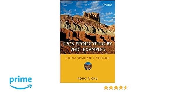 FPGA Prototyping by VHDL Examples: Xilinx Spartan-3 Version: Amazon.es: Pong P. Chu: Libros en idiomas extranjeros
