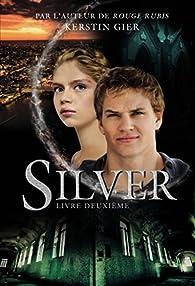 Silver, tome 2 par Kerstin Gier