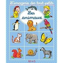 Les animaux (L'imagerie des tout-petits) (French Edition)