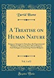 Image of A Treatise on Human Nature, Vol. 1 of 2: Being an Attempt to Introduce the Experimental Method of Reasoning Into Moral Subjects; And Dialogues Concerning Natural Religion (Classic Reprint)