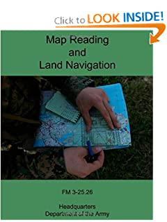 Map Reading and Land Navigation: FM 3-25.26 Department of the Army