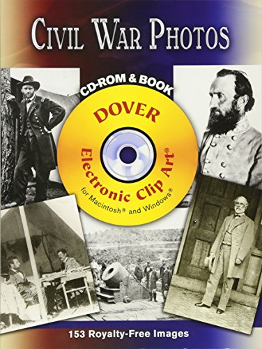 Civil War Photos CD-ROM and Book (Dover