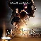 Der Medicus Hörbuch von Noah Gordon Gesprochen von: Frank Arnold