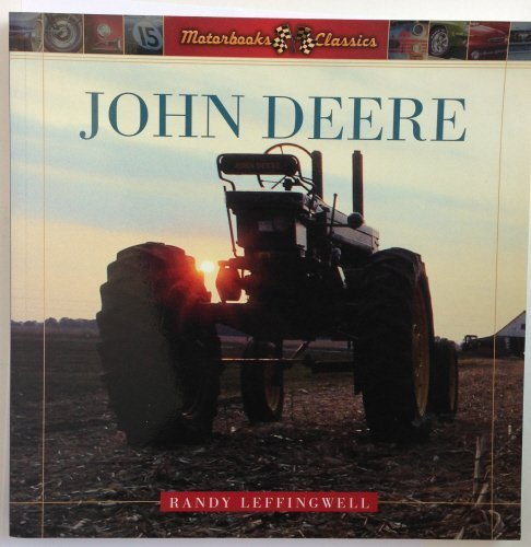 John Deere: A history of the Tractor (Motorbooks Classics) by Patrick Ertel (2003-05-03)
