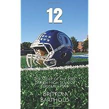 12: The Story of the 2015 Darien High School Football Team