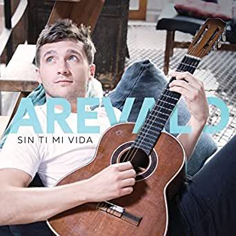 Amazon.com: Sin Ti Mi Vida: Arevalo: MP3 Downloads