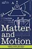 Matter and Motion, James Maxwell, 1602068534